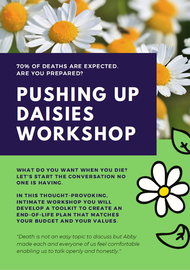 Pushing Up Daisies Workshop