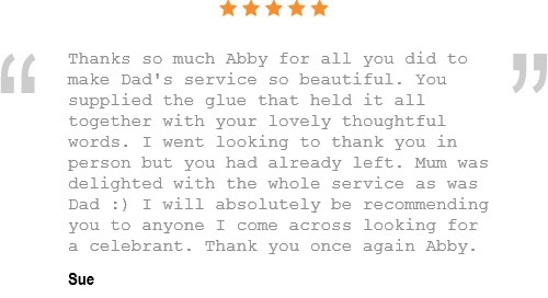 Testimonial for Abby Buckley as a funeral celebrant